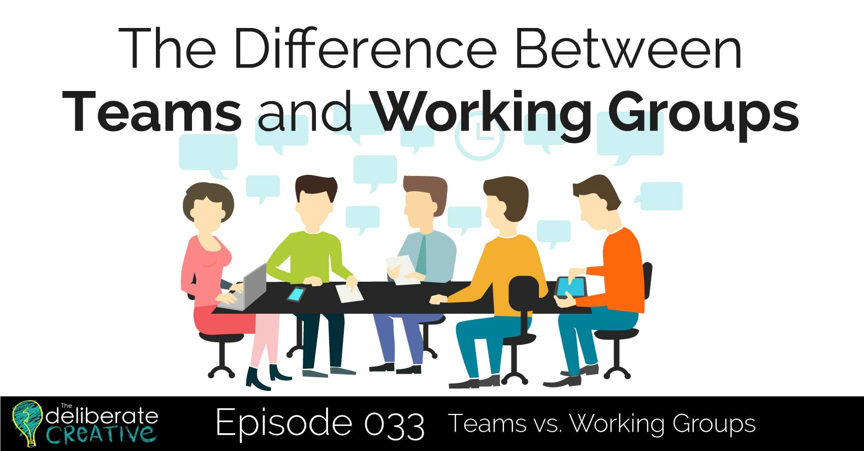 The Difference Between Teams and Working Groups
