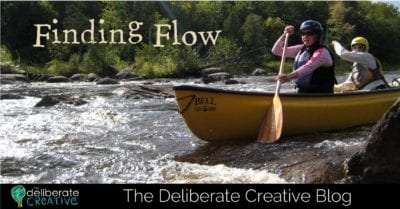 The Deliberate Creative Blog: Finding Flow