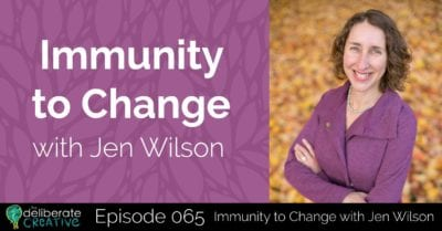 Episode 65: Immunity to Change with Jen Wilson