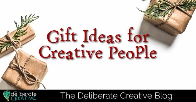 The Deliberate Creative Blog: Gift Ideas for Creative People